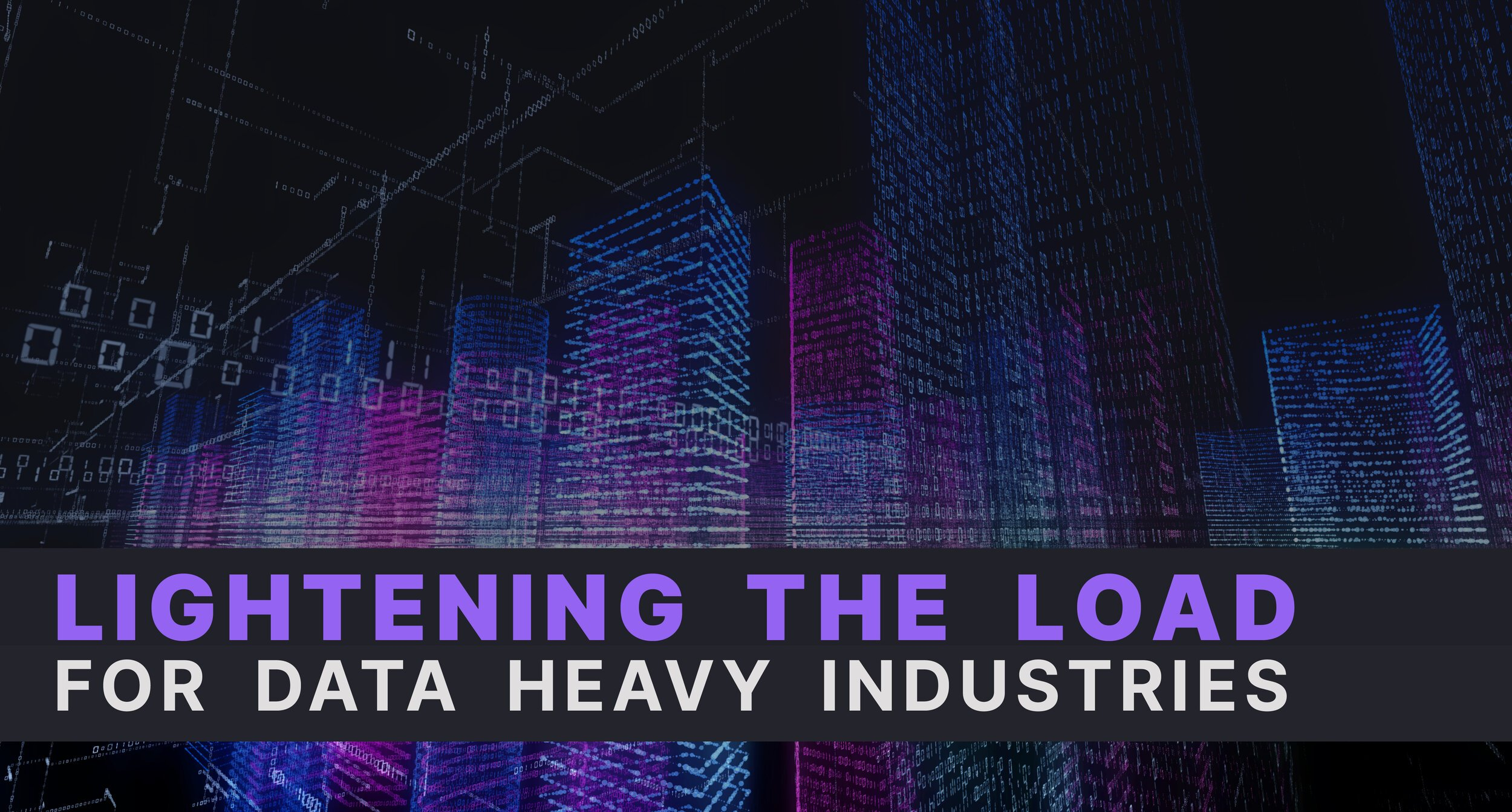 Lightening the load for data-heavy industries