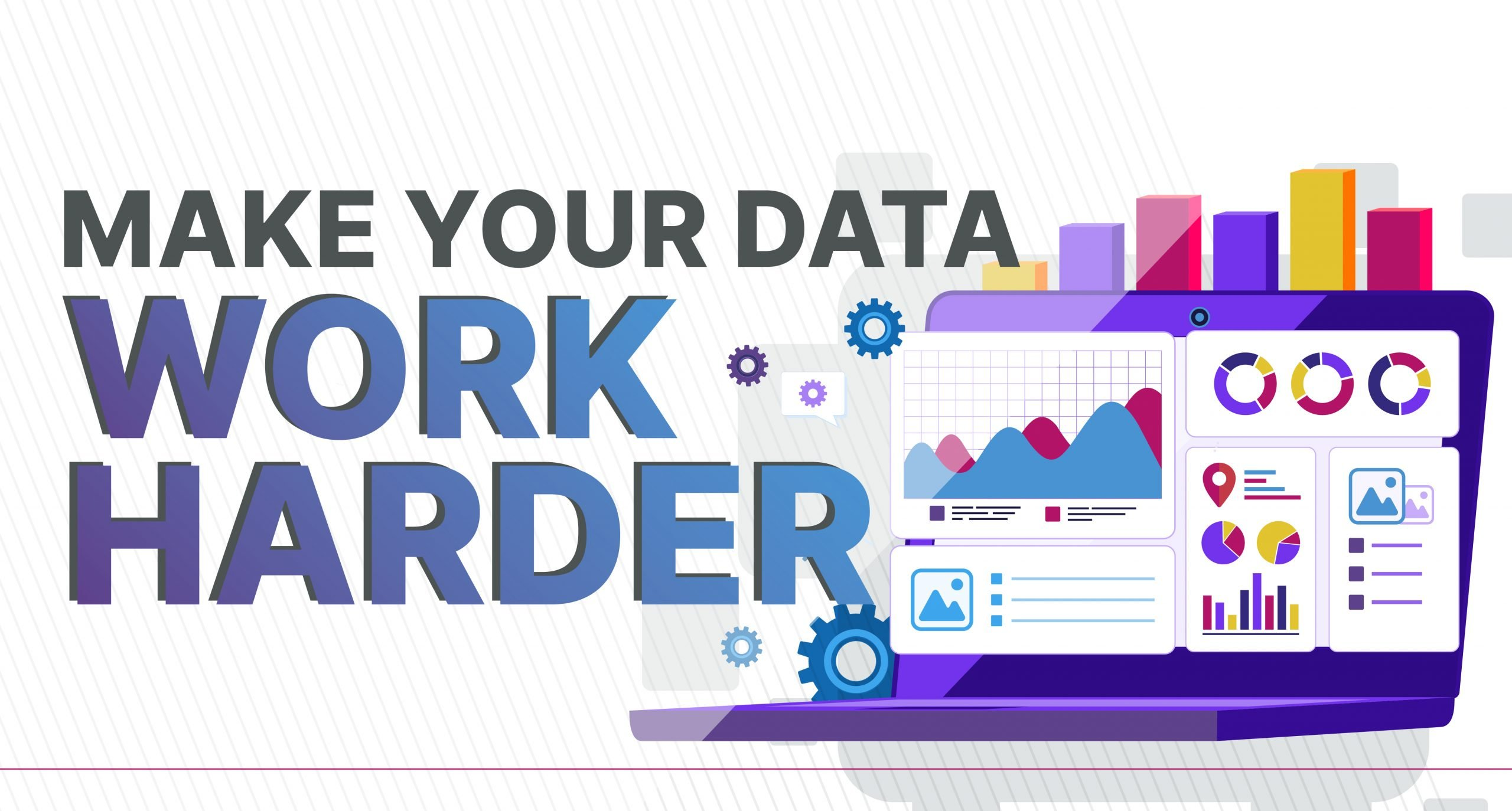 Make your data work harder to meet multiple business needs