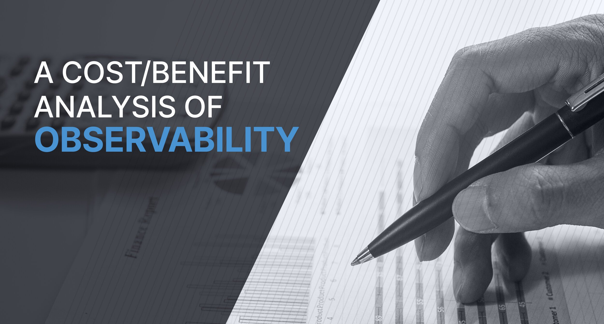 A Cost/Benefit Analysis of Observability